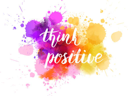 Watercolor with handwritten message Think positive