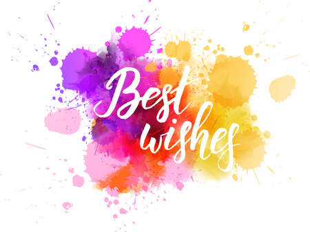 """Veelkleurige splash aquarel vlek met handgeschreven moderne kalligrafie tekst """"Beste wensen"""""""