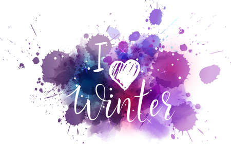 I love winter abstract painted watercolor splash blot.  Handwritten modern calligraphy message.
