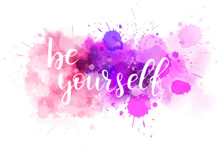 Be yourself hand lettering phrase on watercolor imitation color splash.  Modern calligraphy inspirational quote. Vector illustration.