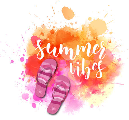 Watercolor imitation splash with flip-flops and Summer vibes handwritten calligraphy message in orange and pink colored illustration.