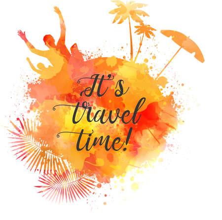 Abstract painted splash shape with silhouettes of travel concept includes partying, palm trees, sun umbrella in orange colored with Its travel time calligraphic message illustration. Illustration