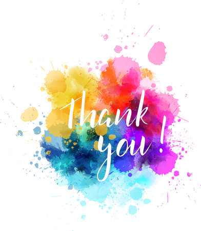 Thank you hand lettering phrase on colorful watercolor imitation splash blot. Modern calligraphy inspirational quote. Vector illustration. 일러스트