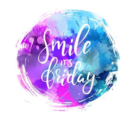 Watercolor imitation round brushed with Smile its friday text