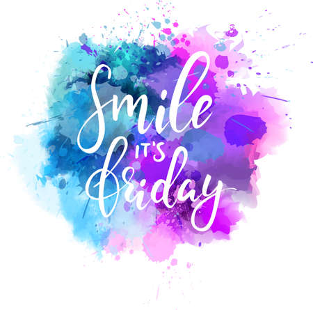 Watercolor imitation paint splash with smile it's Friday message. Hand written modern calligraphy text, inspirational text. Vettoriali