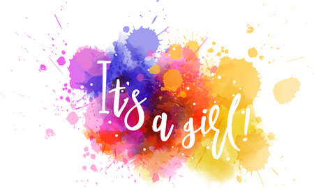 Baby gender reveal concept illustration. Watercolor imitation multicolored splash blot. Its a girl.