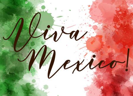 Viva Mexico background with watercolored grunge design. Independence day concept background. Abstract watercolor splashes in Mexico flag colors