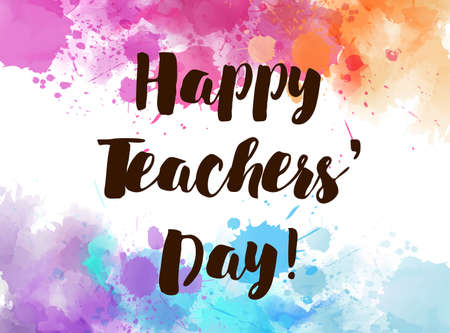 Happy Teachers Day! - watercolor splashes holiday background