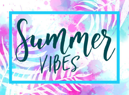 Abstract trendy watercolor background with tropical palm leaves. Summer travel concept. Summer vibes calligraphy text Stock fotó - 127064752