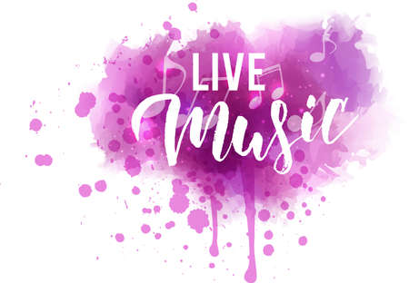 Live Music - handwritten modern calligraphy lettering on pink watercolor splash background with musical notes. Illusztráció