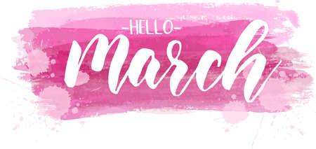 Bonjour mars - texte de lettrage de calligraphie moderne manuscrite sur fond de lignes brossées roses. Notion de printemps.