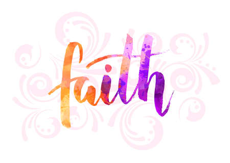 Faith - watercolor handwritten modern calligraphy lettering text with swirls decoration. Ilustração