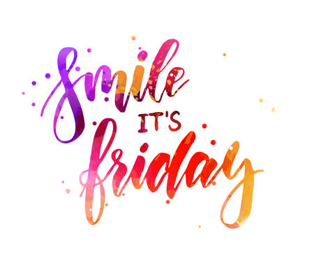 Smile it´s friday - motivational message. Handwritten modern calligraphy inspirational text on multicolored. Watercolor painted text. Иллюстрация