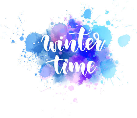 Winter time - handwritten modern calligraphy lettering message on watercolor paint splash. Season and holiday concept illustration. Ilustracje wektorowe