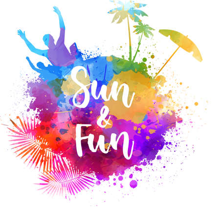 Sun & Fun - handwritten modern lettering calligraphy. Abstract painted splash shape with silhouettes. Travel concept - partying, palm trees, sun umbrella.