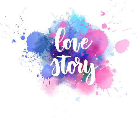 Love story - handwritten modern calligraphy lettering text on abstract watercolor paint splash background.  Blue and pink colored Illusztráció