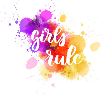 Girls rule - handwritten modern calligraphy motivational lettering text. On abstract watercolor paint splash background.