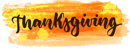 Thanksgiving - handwritten modern calligraphy lettering text on abstract watercolor paint brushed background Ilustrace
