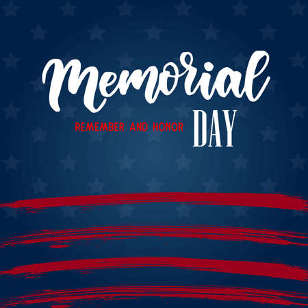 USA Memorial day background. Remember and honor. Handwritten lettering text on dark blue background with stars and stripes pattern. Conceptual USA flag background Illusztráció