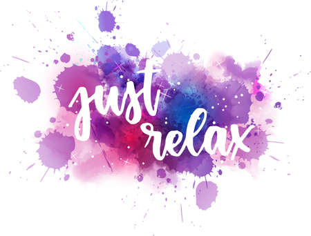 Just relax - inspirational handwritten modern calligraphy lettering text on abstract watercolor paint splash background. Stock fotó - 128675296