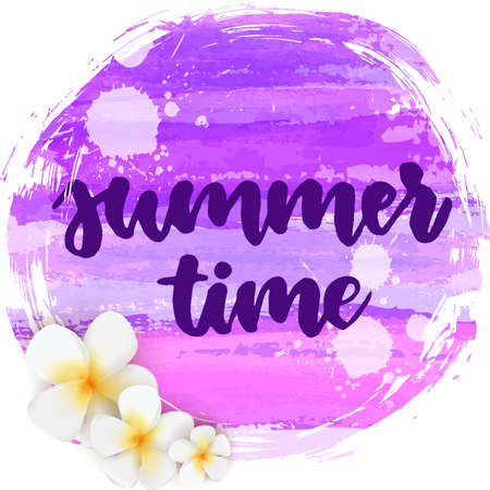 Abstract watercolored grunge paint brushed background with handwritten modern calligraphy text Summer time. Tropical frangipani flowers on watercolor purple background. Summer travel concept.