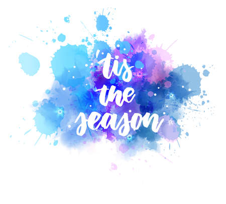 tis the season - handwritten modern calligraphy lettering text on blue watercolor paint splash with stars and sparkles decoration. Christmas holiday concept illustration.