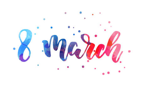 8 march - handwritten modern watercolor calligraphy lettering. Blue and pink colored with abstract dots decoration.