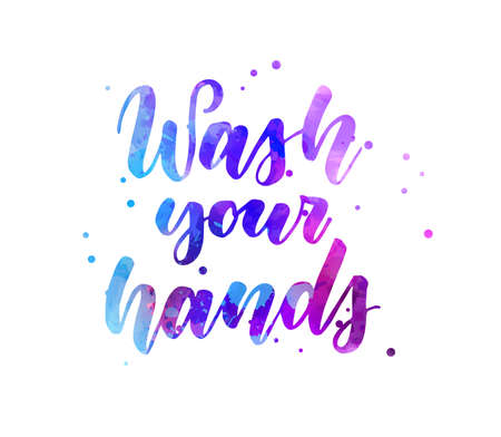Wash your hands - handwritten modern calligraphy watercolor lettering. Blue and purple colored. Hygiene concept illustration. Illustration