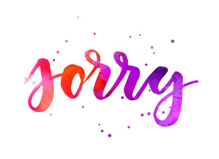 Sorry - handwritten watercolor modern calligraphy lettering. Purple and pink colored. Apology concept illustration. With abstract dots decoration. Vettoriali