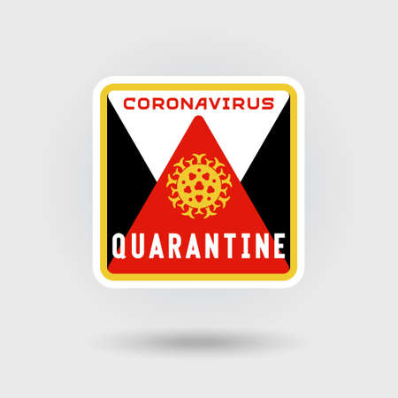 COVID-19 Coronavirus quarantine warning sign. Includes a stylized pathogen virus icon. The message warns of infection. Square shape design.