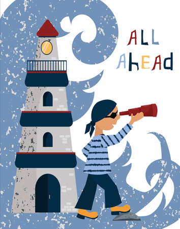 A pirate sailor stands near the lighthouse and looks into a telescope at sea. All Ahead. Letter. Vector flat cartoon illustration. Travel and adventure concept for design of baby products.