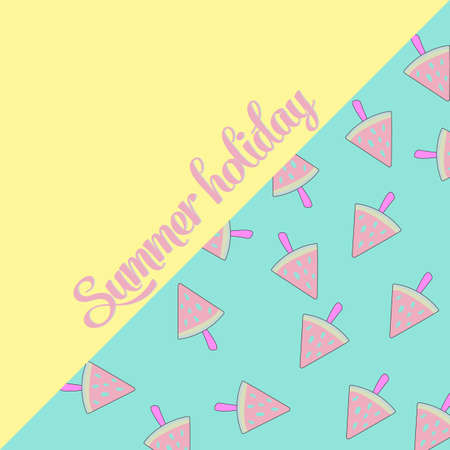 Summer colorful poster. Vector background with slices of watermelon ice cream on pastel background. Summer holiday handwritten text.