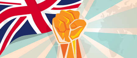 rebellion: UK United Kingdom England Britain fight and protest independence struggle rebellion show symbolic strength with hand fist illustration and flag vector Illustration