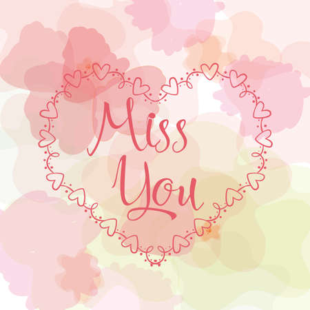 Miss you inscription. Greeting card with calligraphy. Hand drawn lettering design. Typography for banner, poster or apparel design. Illustration