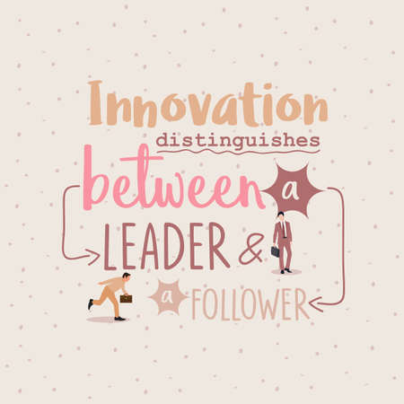 distinguishes: innovation distinguishes between leader ang follower business quotes vector