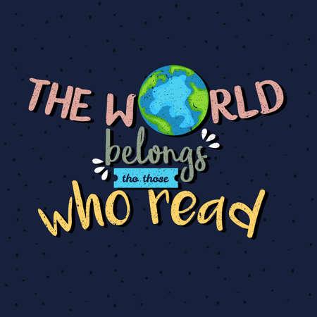 El mundo pertenece a los que leyeron el texto del cartel de las citas de la motivación Foto de archivo - 82512898