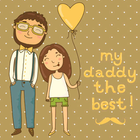 best dad: Beautiful illustration of a father and daughter  Card for father s day Illustration
