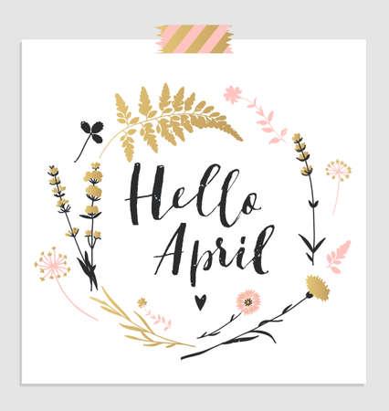 """Carino primavera modello di scheda floreale """"Ciao aprile"""". Perfetto per l'invito, scrapbooking, web, carta, blog, vendita, copertina del calendario, note e molti altri. illustrazione di vettore"""
