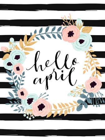 """Leuke de lente bloemen kaart sjabloon """"Hello april '. Perfect voor de uitnodiging, scrapbooking, web, kaart, blog, verkoop, agenda te dekken, notities en vele andere. vector illustratie"""