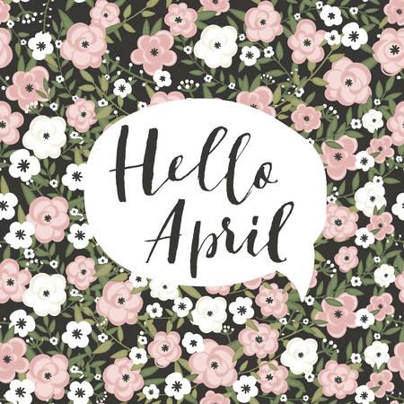"""귀여운 봄 꽃 카드 템플릿 """"안녕하세요 4월"""". 초대, 스크랩북, 웹, 카드, 블로그, 판매, 달력 표지, 노트 및 기타 여러 적합합니다. 벡터 일러스트"""