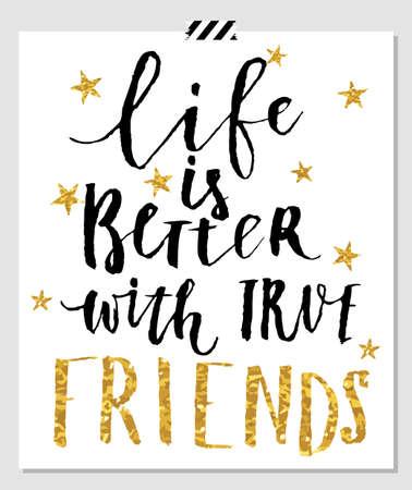 생활은 친구들과 더 좋다. 가장 친한 친구 카드입니다. 골드 스타와 흰색 벡터 배경에 핸드 레터링 견적