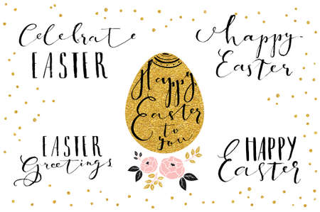 phrases: Hand written Easter phrases .Greeting card text templates with gold Easter egg isolated on white background with gold glitter confetti. Happy easter lettering modern calligraphy style.