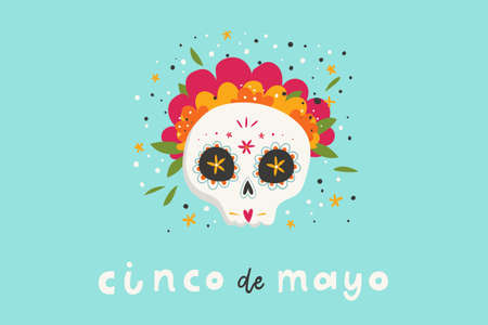 Beautiful bright vector illustrations with design for Mexican holiday 5 may Cinco De Mayo. The postcard with traditional Mexican sugar skulls and lettering. Ilustracja