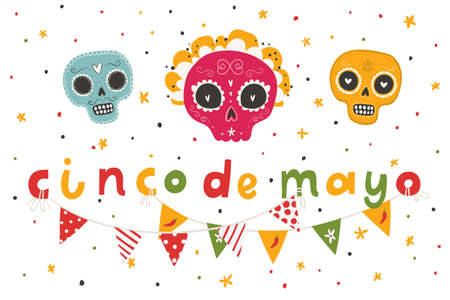 Beautiful bright vector illustrations with design for Mexican holiday 5 may Cinco De Mayo. The postcard with traditional Mexican sugar skulls and lettering. Stock Illustratie