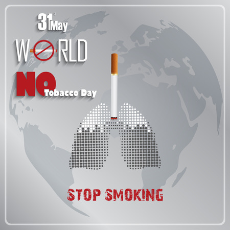 31st: Stop smoking for 31st May the World No Tobacco Day