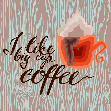 every day: Coffee is always a good idea. Life begins after coffee. Every day is a coffee day. Lettering on coffee cup shape. Modern calligraphy style quote about coffee. Illustration