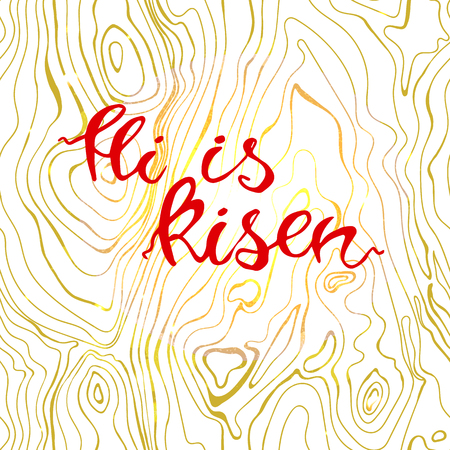 Easter banner with text He is risen. Vector illustration background. Easter background. Hand drawn text He is risen. Easter christian motive. Hand written calligraphy.