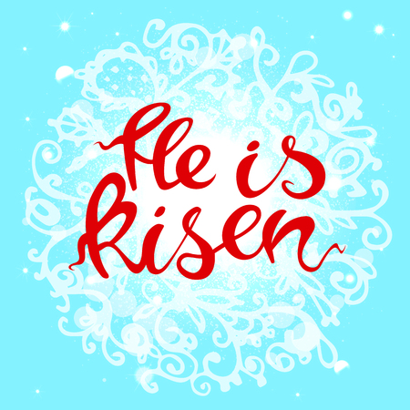 Easter banner with text He is risen in red and light blue. Vector illustration background. Easter background. Hand drawn text He is risen. Easter christian motive. Hand written calligraphy. Illustration