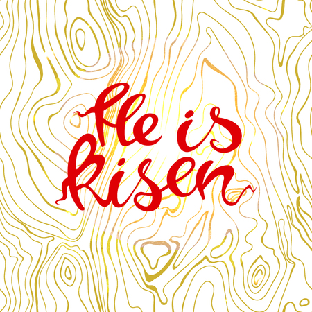 Easter banner with text He is risen in wooden background. Vector illustration background. Easter background. Hand drawn text He is risen. Easter christian motive. Hand written calligraphy. Illustration