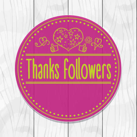 followers: Thanks followers Sticker, round, tag, wooden background